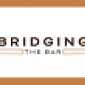 Bridging the Bar Logo